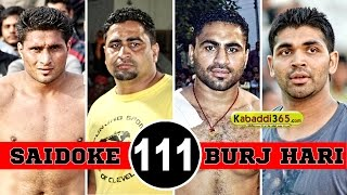 Repeat youtube video Saidoke Vs Burj Hari Singh Best Match in Bilaspur (Moga) By Kabaddi365.com