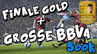 FUT 14 : Grosse BBVA ~ 500 K ~ Final Coup Gold ~ On la gagne ?!