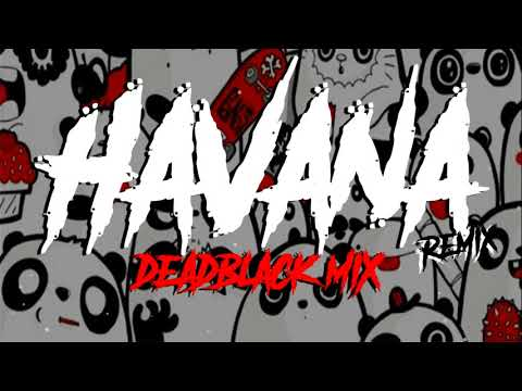 havana-(remix)---donald-trump-✘-daddy-yankee-✘-camila-cabello-✘-deadblack-mix