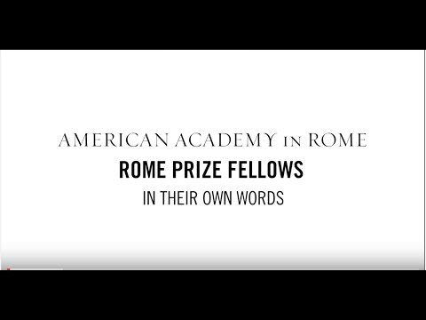 Rome Prize Fellows: In Their Own Words