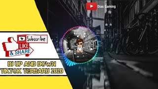 Download lagu DJ UP AND DOWN TIKTOK TERBARU 2020