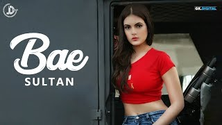 BAE (FULL SONG) SULTAN   LATEST PUNJABI SONG   JUKE DOCK 2018