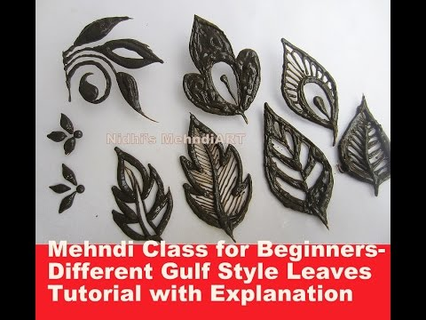 Mehndi Class for Beginners- Different Gulf Style Leaves Tutorial with Explanation