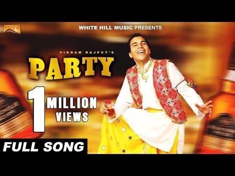 Party (Full Song) Vikram Rajput | New...