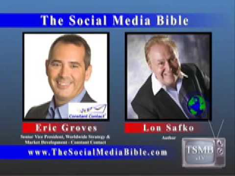 Lon Safko & Eric Groves Sr. V.P. President, Strategy , Constant Contact Historic Interviews
