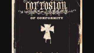 Corrosion of Conformity - In The Arms of God (lyrics)