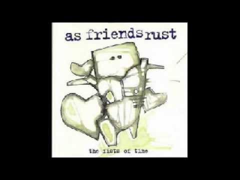 As Friends Rust - Encante