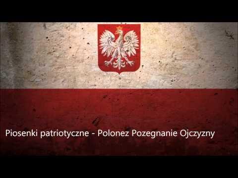 Piosenki patriotyczne - Polonez - Pożegnanie Ojczyzny - Ogiński