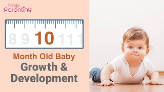 10 Month Old Baby : Development, Activities & Care Tips