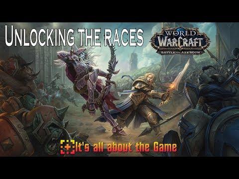 WoW Unlocking the new races BfA. World of Warcraft.