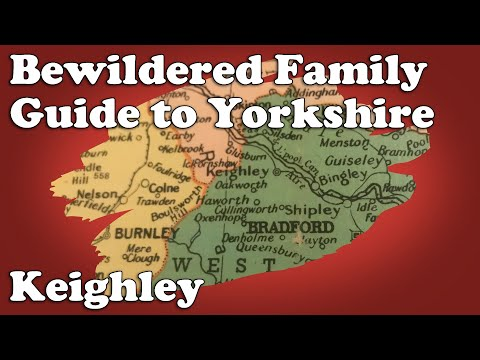 Bewildered Family Guide to Yorkshire - Keighley