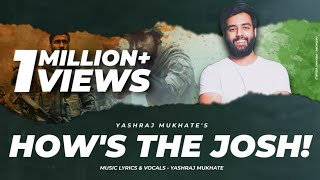 HOWS THE JOSH FULL SONG | Uri Song | A tribute to URi |  Vicky Kaushal | Jai Hindi | Surgical Strike