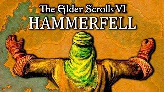 The Elder Scrolls 6 Hammerfell ( Где будут проходить события TES 6 )