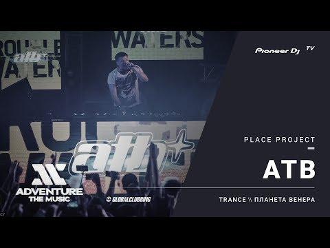 ATB live #ATM2017 @ Pioneer DJ TV