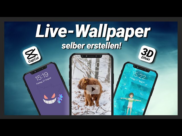 Individuelle Live Wallpaper mit CapCut selber erstellen auf iPhone & Android | Tutorial 2021