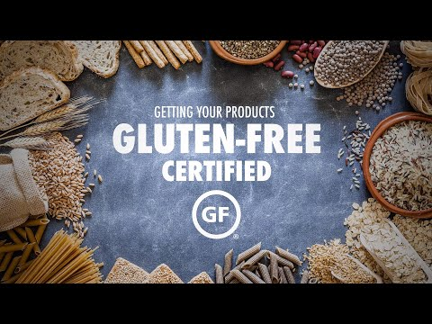 Getting Your Products Gluten-Free Certified