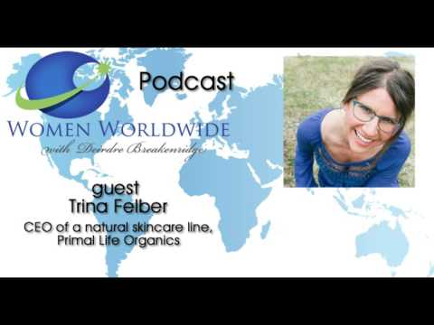 Trina Felber Discusses All Natural Skincare Products