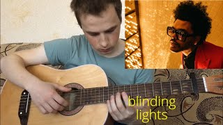 BLINDING LIGHTS FINGERSTYLE COVER.
