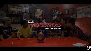 Download Video MAIN WEREWOLF di Studio CRACK AN EGG! MP3 3GP MP4