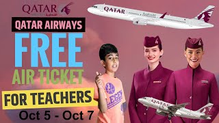 ✈ Free Air ✈ Ticket For Teachers || Qatar Airways ✈ ✈
