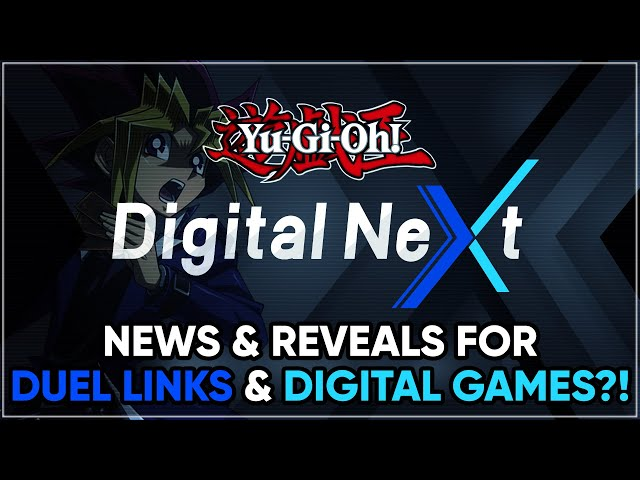 Yu-Gi-Oh! DIGITAL NEXT ANNOUNCED! DIGITAL GAME & DUEL LINKS REVEALS AND INFORMATION!