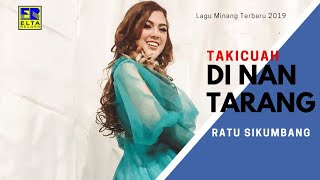 Download Ratu Sikumbang - Takicuah Di Nan Tarang Cipt  Dasri Syahira [Official Music Video] Lagu Minang