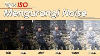 Download Video Setting ISO Kamera - Tips Mengurangi Noise Foto MP3 3GP MP4