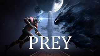 PREY Часть №1 / Космический боевик