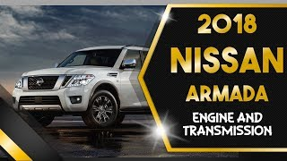 2018 Nissan Armada Engine and Transmission Review