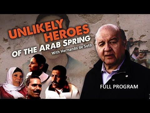 Unlikely Heroes of the Arab Spring - Full Video