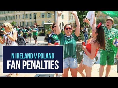 Northern Ireland v Poland | Fan Penalties