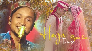 पवनदीप राजन के संगीत और हमारे कुमाऊनी व्याह की एक सुंदर परस्तुति | Hoga Tumse Pyara Kon