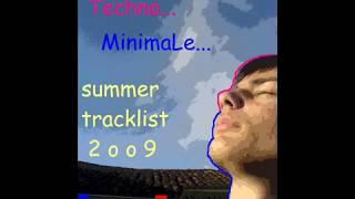 TECHNO MINIMAL 2009 JULY