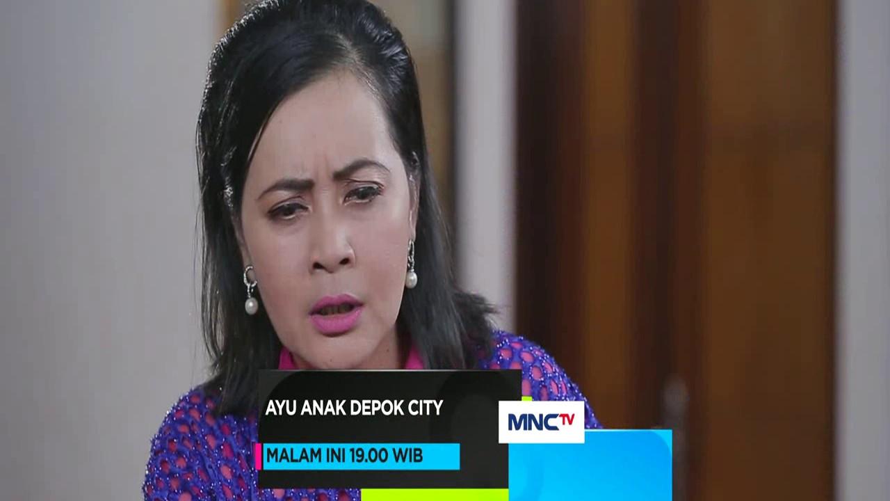Ayu Anak Depok City - Episode 8 Februari 2017 #1