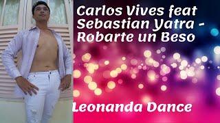 Carlos Vives Sebastian Yatra Robarte un Beso with Leonanda Dance.mp3