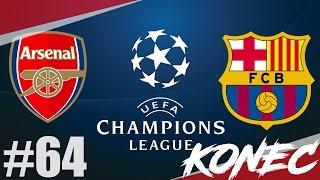 FIFA 17 | Arsenal-FC Barcelona l Liga Mistrů-FINÁLE!!! | PART 64 | XBOX ONE | CZ