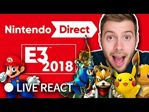 NINTENDO CONFERENCE E3 2018 - Live Reaction depuis Los-Angeles