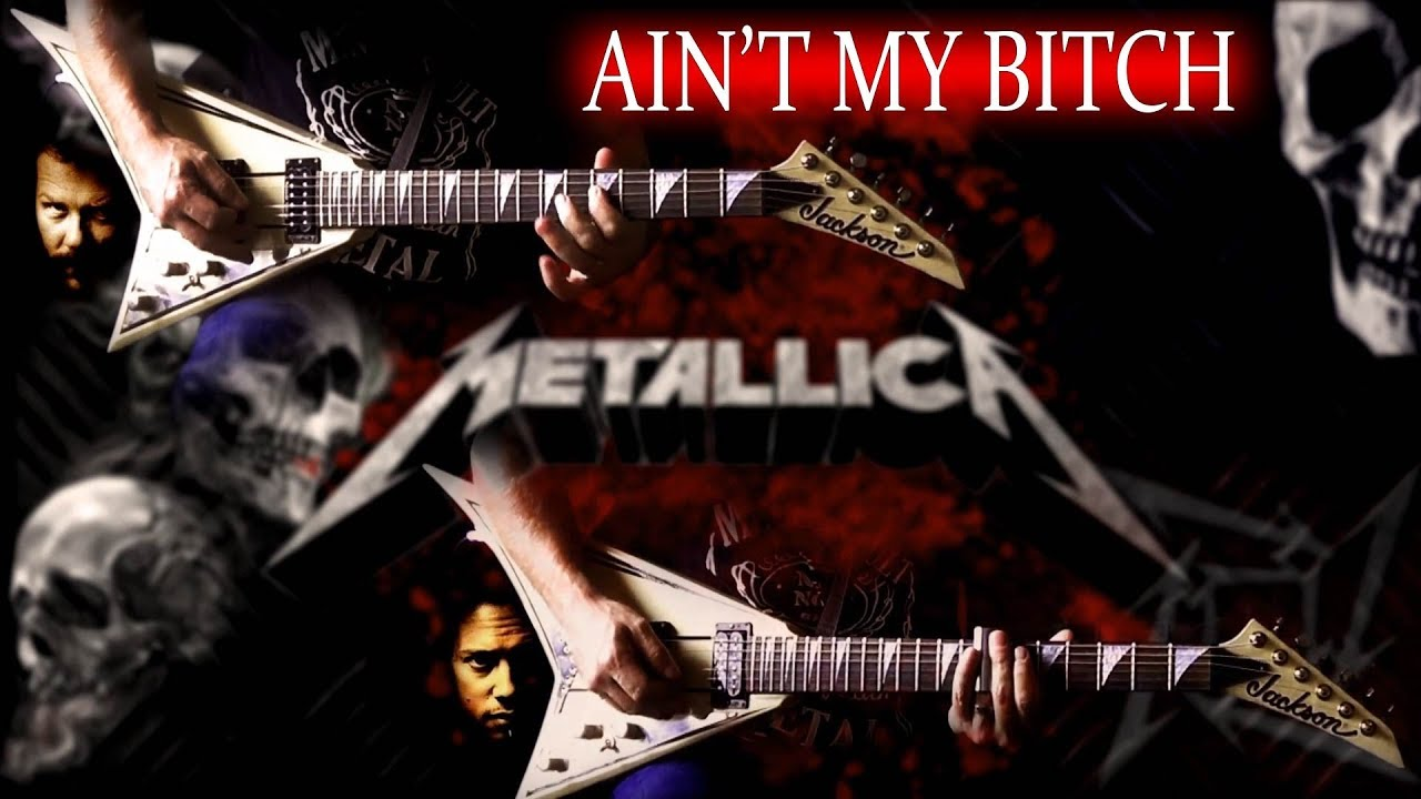 Metallica Ain't My Bitch Lyrics