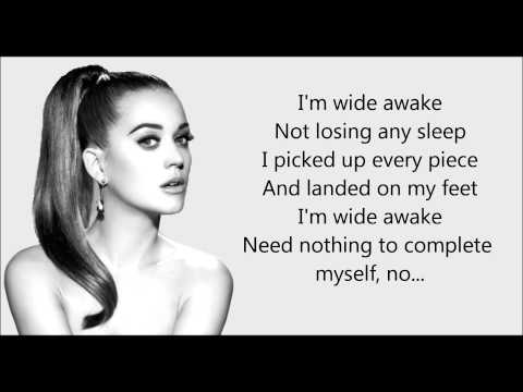 Katy Perry - ''Wide Awake'' Lyrics.