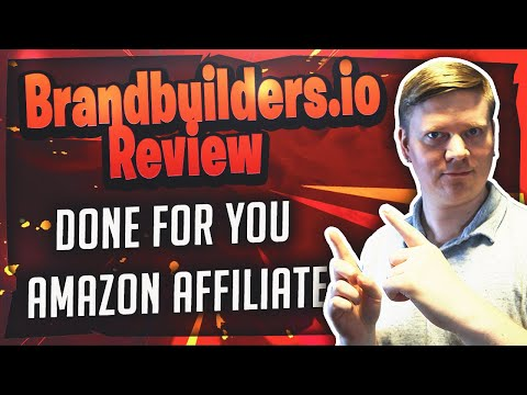 Brandbuilders.io Review - Done For You Amazon Affiliate Sites