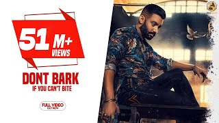 Dont Bark If You Cant Bite Song – Sippy Gill