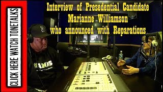 (Tone Talks/A.D.O.S.)Presidential Candidate Marianne Williamson Speaks on Reparations, Black America