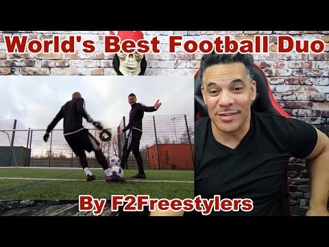 WORLD'S BEST FOOTBALL DUO! by F2Freestylers REACTION!!!