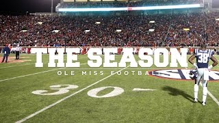 The Season: Ole Miss Football – Arkansas (2015)