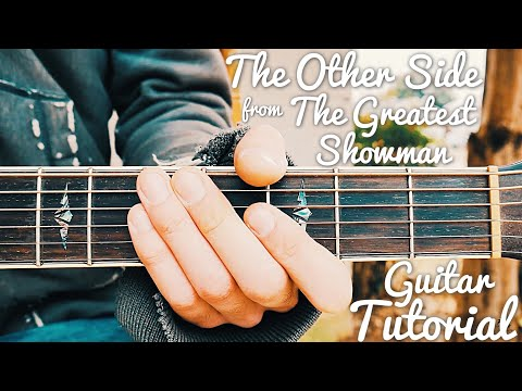 The Other Side The Greatest Showman Guitar Tutorial // The Other Side Guitar // Lesson #403