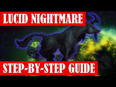 Lucid Nightmare Mount - Full Guide Step-by-Step - No Commentary