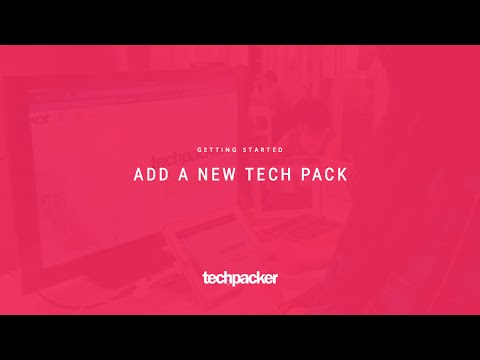 How to add your first tech pack ?
