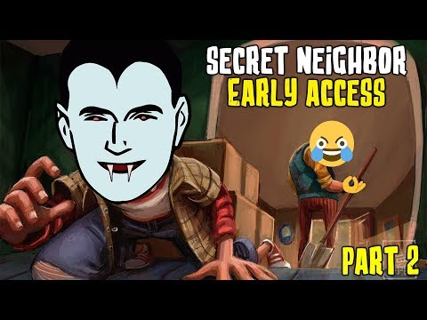 SECRET NEIGHBOR The Kids Can Fly! EARLY ACCESS w/ H2ODelirious, Ohmwrecker, and more! |