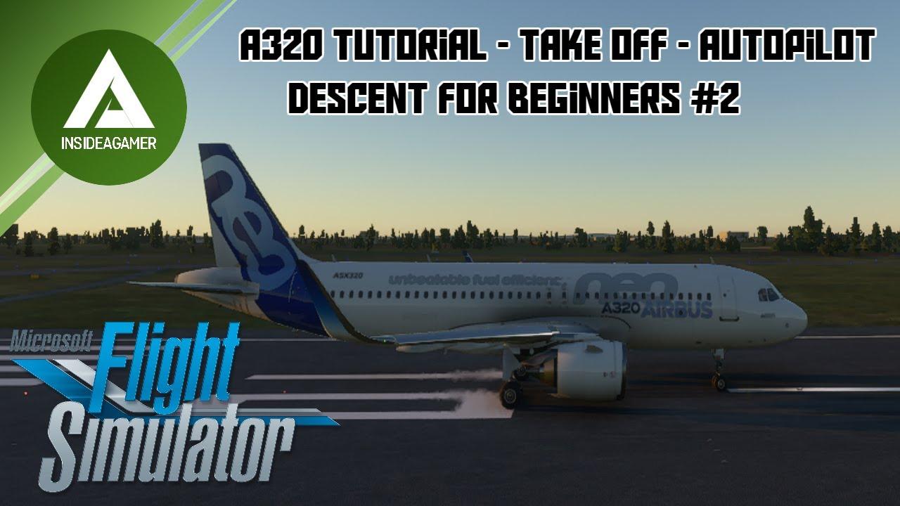 Microsoft Flight Simulator 2020 - Take Off Autopilot And ...