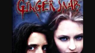 Ginger Snaps Theme Song
